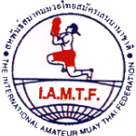 IAMTF - INTERNATIONAL MUAY THAI FEDERATION