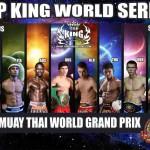 TOP KING MUAY THAI WORLD SERIES